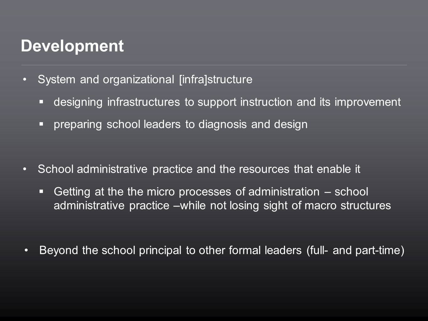 Development System and organizational [infra]structure